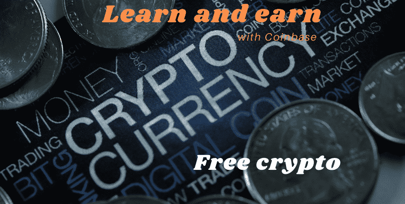 Learn and earn free crypto coins on Coinbase